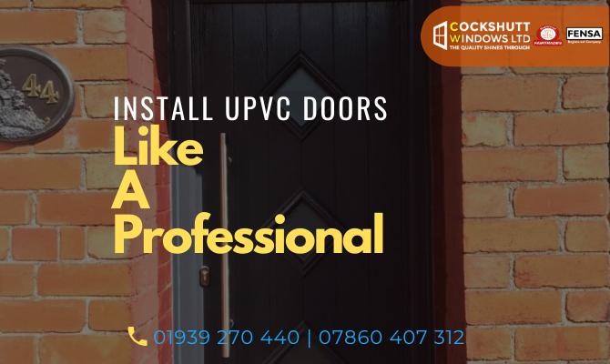 Install UPVC Doors